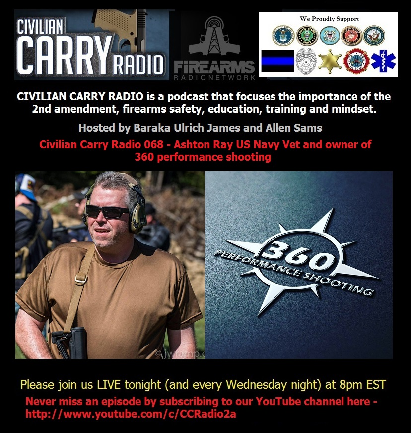 Civilian Carry Radio 068 - Ashton Ray US Navy Vet and owner of 360 performance shooting.jpg