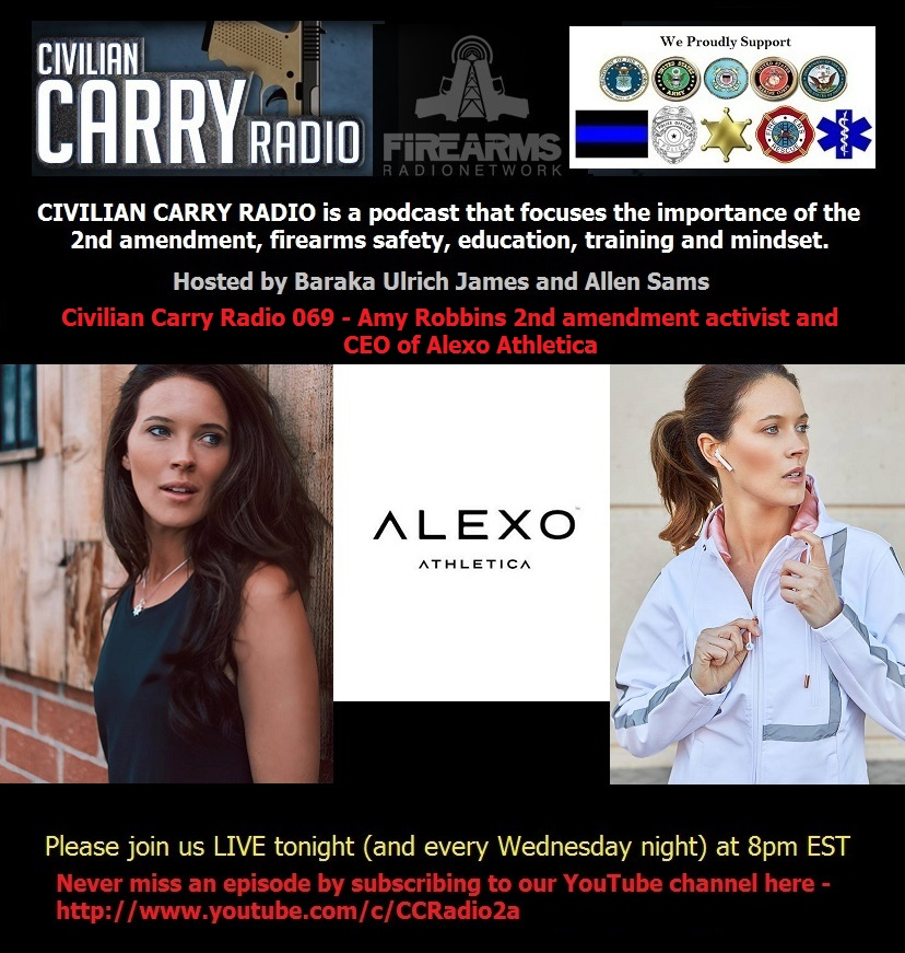 Civilian Carry Radio 069 - Amy Robbins 2nd amendment activist and CEO of Alexo Athletica.jpg
