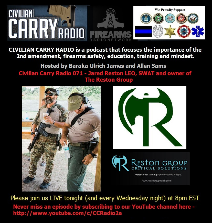 Civilian Carry Radio 071 - Jared Reston LEO, SWAT and owner of The Reston Group.jpg