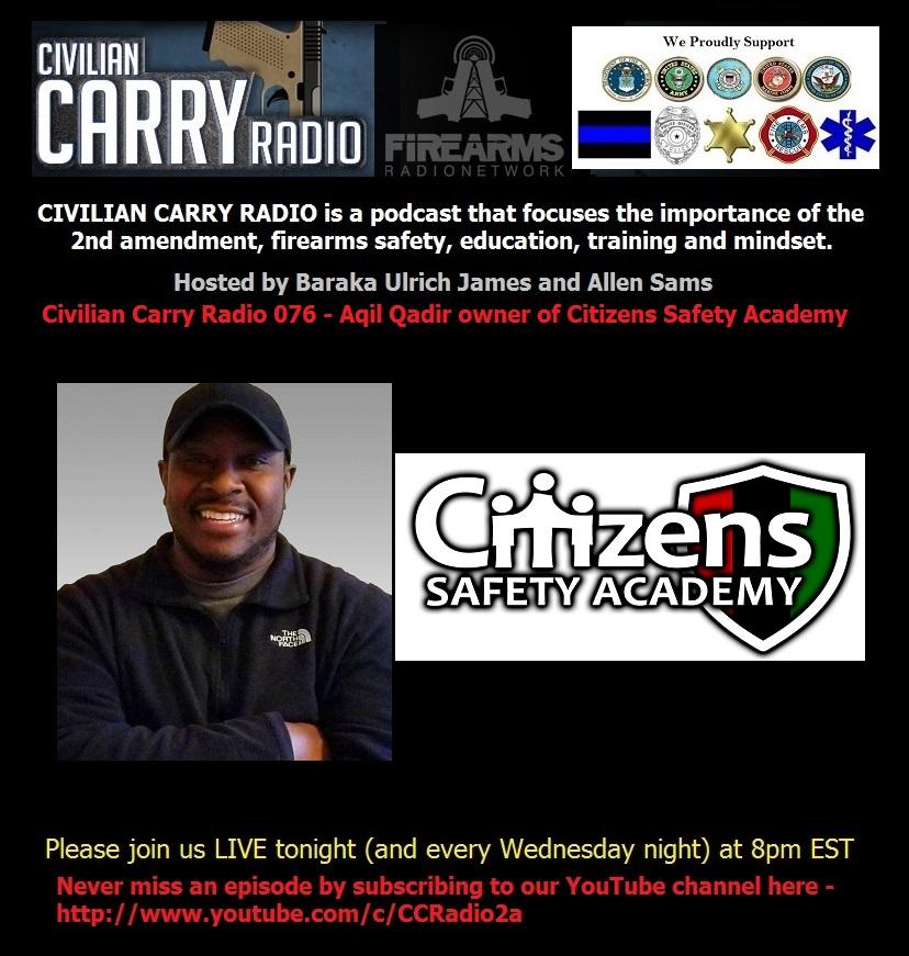 Civilian Carry Radio 076 - Aqil Qadir owner of Citizens Safety Academy.jpg
