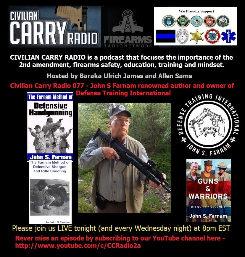 Civilian Carry Radio 077 - John S Farnam author and owner of Defense Training International.jpg