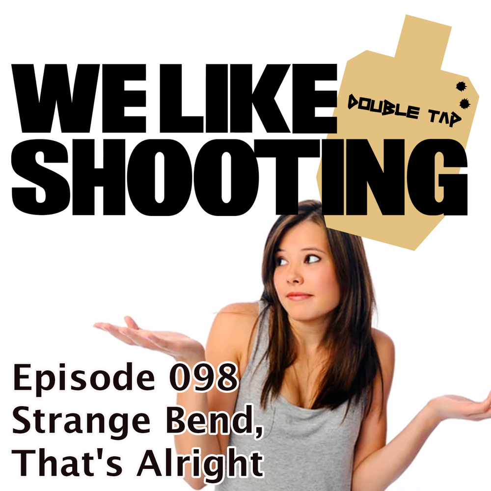 WLS Double Tap 098 - Strange Bend, That's Alright.png