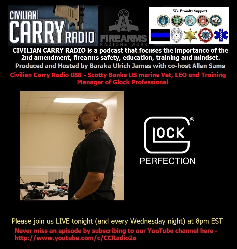 Civilian Carry Radio 088 - Scotty Banks US marine Vet, LEO.jpg