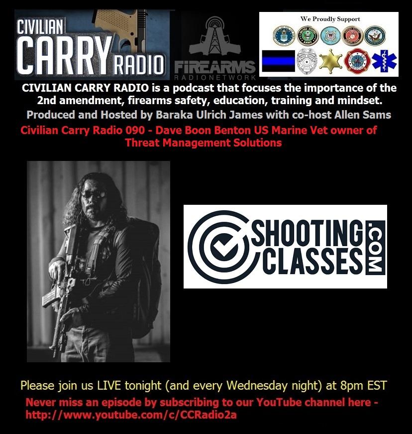 Civilian Carry Radio 090 - Dave Boon Benton US Marine Vet owner of Threat Management S.jpg
