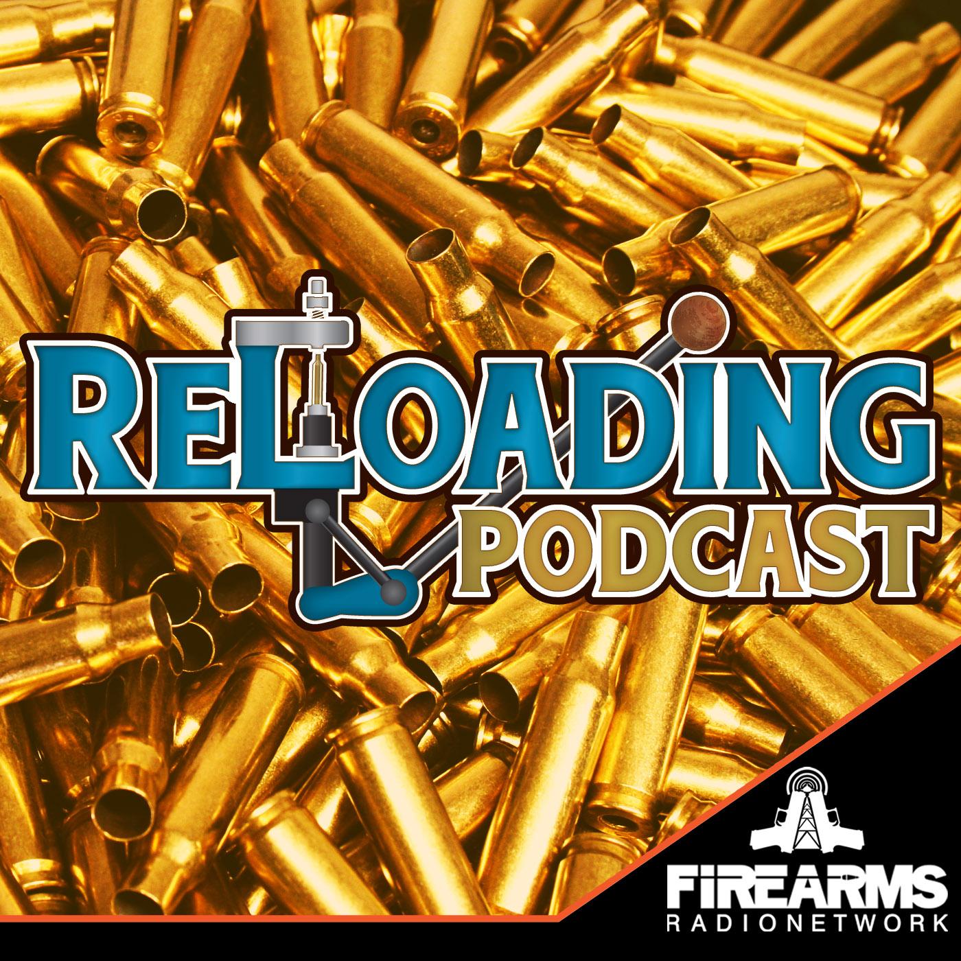 Reloading Podcast 253 - carpet or concrete — Firearms Radio