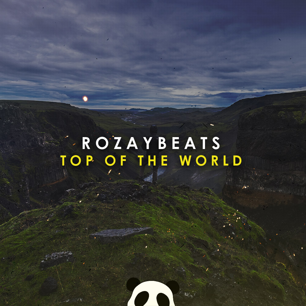 009 RozayBeats - Top of the world.jpg