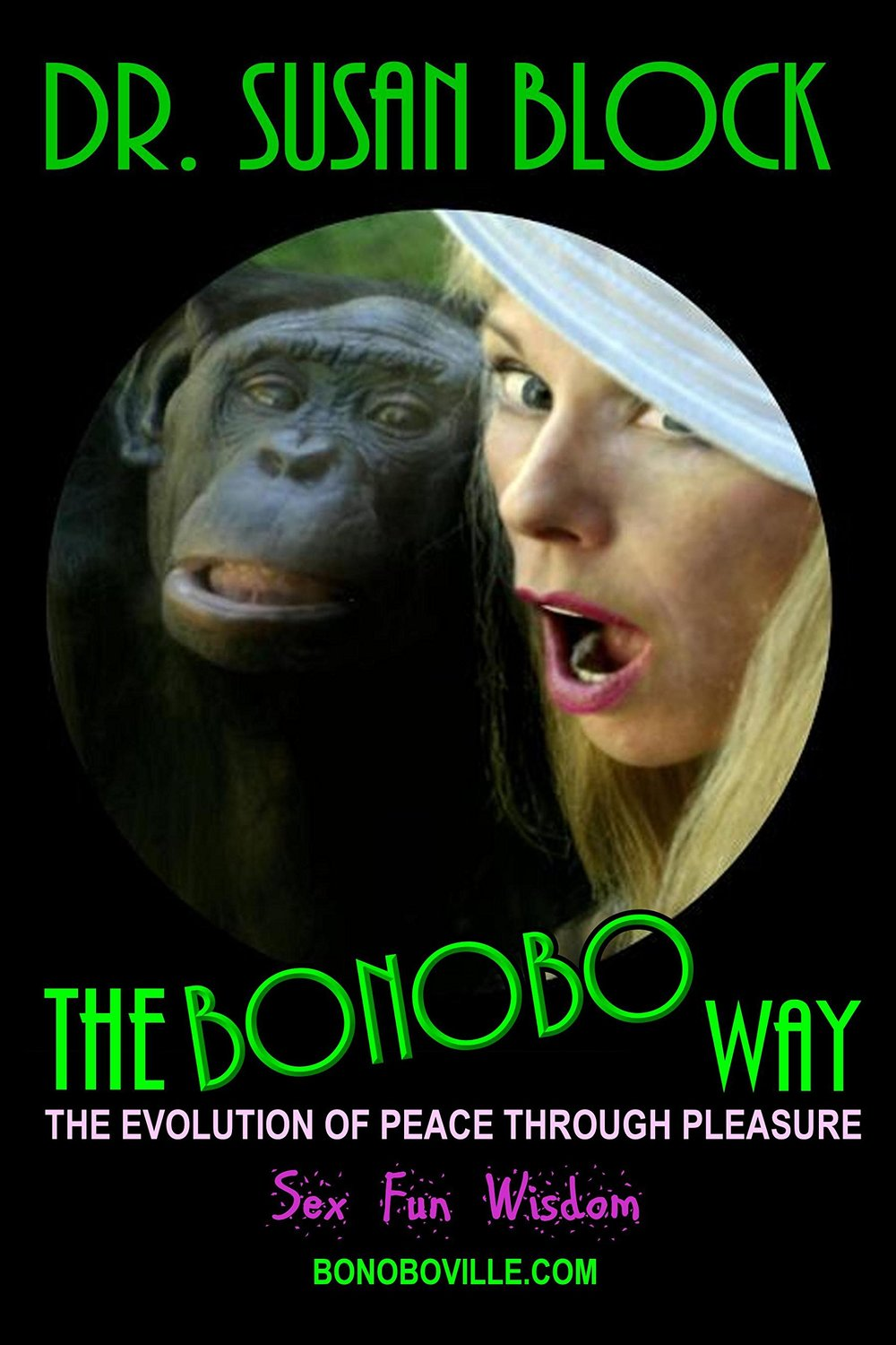 "Have you heard the buzz about bonobos? One of the fascinatingly freaky features that these free-loving primates exhibit, which seems to have skipped us humans during evolution (If you're into Darwinism), is the phrase that author Dr. Susan Block has coined, ""peace through pleasure"" Bonobo chimps de-escalate arguments – and violence – with sex. Unlike gorillas, chimps, or human, bonobos have a unique take on conflict resolution: Peace through pleasure. In  The Bonobo Way,  Dr. Block details common traits shared by all of bonobo kind. For example, they are naturally generous and open fisted with both food and sex.     ""Peace through pleasure is more than make-up sex. It's a way of life and a way of thinking about oneself and the world.""    But it's not just our oversexed evolutionary ancestors from whom we can learn a thing or two.  The Bonobo Way  is riddled with real world examples from Dr. Block's own clients (anonymously) as a sex therapist of over 25 years.   Dr. Block delivers the deets on an array of other subjects in a way that only she can. Recreational drugs and sex, SSRIS and sex, communication and sex, and the many parallels between the two sexes are but a few the subjects Dr. Block works through in her book.    Through Dr. Block's experience as the director of the Susan Block Institute for the Art & Science of Sex, we are given an insight into the world of eroticism. We see compassion, love, generosity, and a stark reality of a way in which we can live better lives by mimicking monkeys.   The way that these bonobos live challenge all of the preconceived ideas about how civilizations work, or in the words of Dr. Block, ""It's a return to a time before humans invented agriculture...""    Dr. Block preaches the benefit of sexual liberty without becoming a libertine (read: ethical hedonism) and urges us to ""go bonobos"". But wha  t does it mean to #GoBonobos?  The Bonobo Way  includes a 12 Step plan to help you #GoBonobos and unleash your inner primate in bed, or anywhere, for that matter (anywhere legally and responsibly, of course).     All of this and much,  much  more is detailed by world renown sexologist Dr. Susan Block in her book,  The Bonobo Way.      You can pick up a copy of  The Bonobo Way  by Dr. Susan Block    here.    Visit the Dr. Susan Block Institute    here    and be sure to watch the Dr. Susan Block show where Dr. Block and her colorful cast of porn stars and bonobos explore lust, love, fetishes, sexuality and more every Saturday night from Bonoboville at RadioSuzy1    here   ."