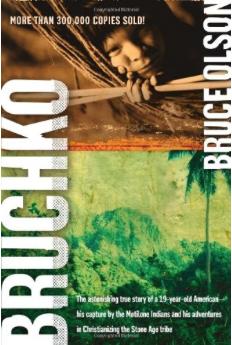Bruchko // Bruce Olson