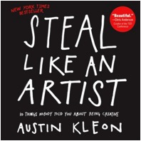 "Steal Like an Artist – 10 Things Nobody Told You About Being Creative, by Austin Kleon - The title says it all. While ""steal"" might convey a negative connotation at first – it is actually a positive attitude towards the art of learning as a creative person. Or as a business one."