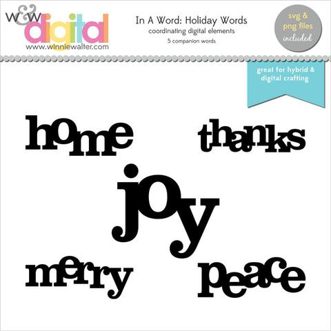 w&w - In a Word: Holiday Words Digital Elements