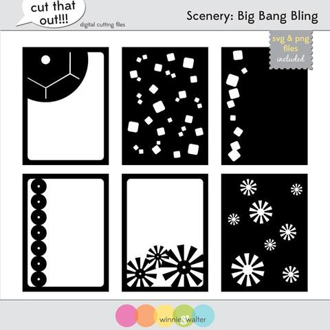 w&w - Scenery: Big Bang Bling Cut Files