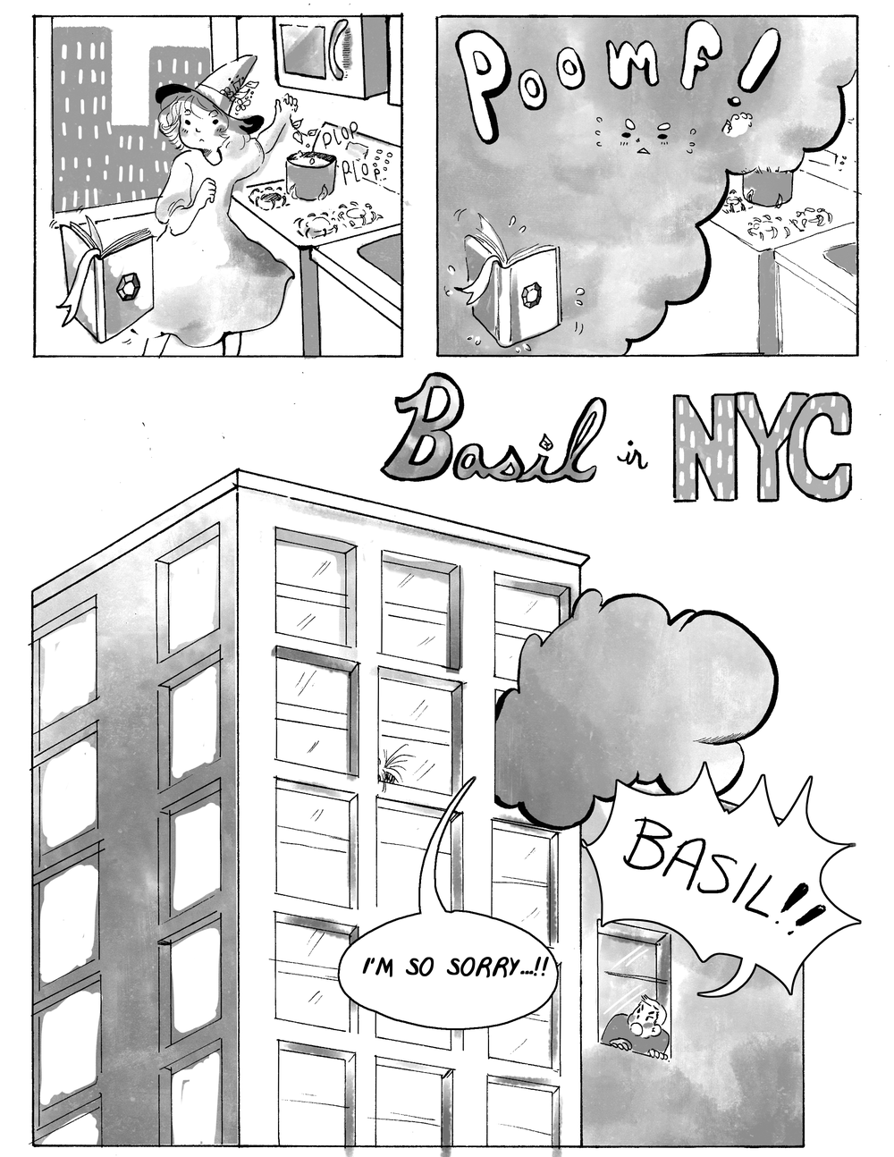 Basil in NYC  Traditional & Digital - 2014  The story of a young witch who recently moved to New York  City