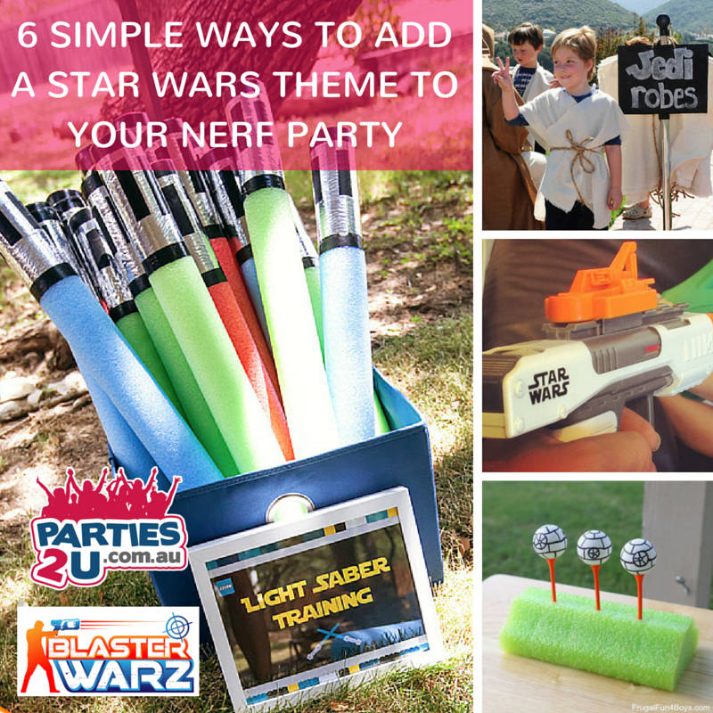 6 Simple Ways to Adda Star Wars Theme to Your Nerf Party.png