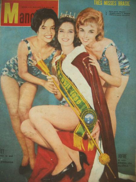Gina MacPherson da Guanabara venceu e foi ao Miss Universo. A pernambucana Maria Edilene Torreão (esq), foi a Miss Brasil 3, ou Miss Brasil Mundo. A brasiliense foi a Miss Brasil 2 (dir).