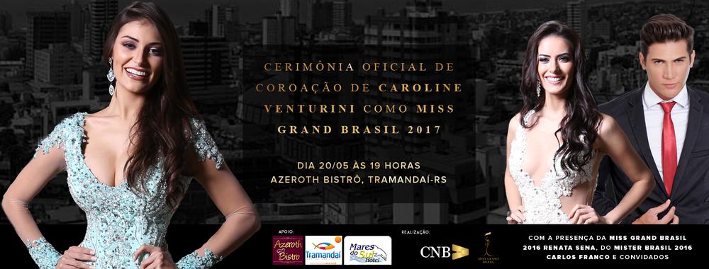 Banner de divulgação da cerimônia de coroação da Miss Grand Brasil 2017. Fotos de  Leonardo Rodrigues .