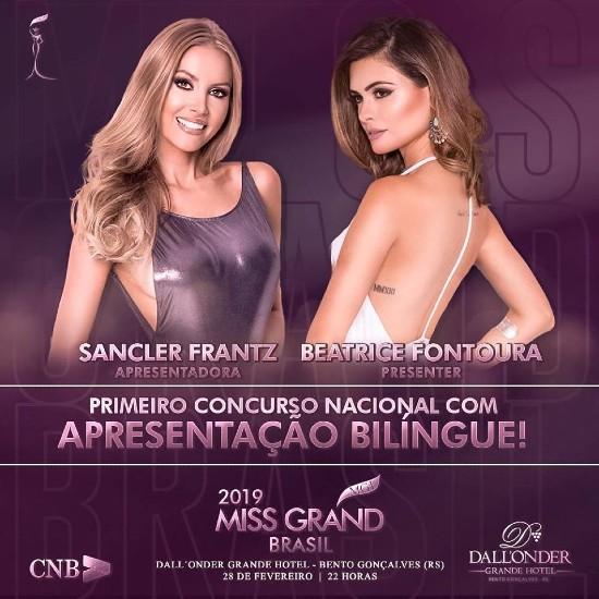 As apresentadoras mais lindas do planeta: Sancler Frantz e Beatrice Fontoura. A apresentação será realizada em português e inglês, novidade absoluta em concursos nacionais.
