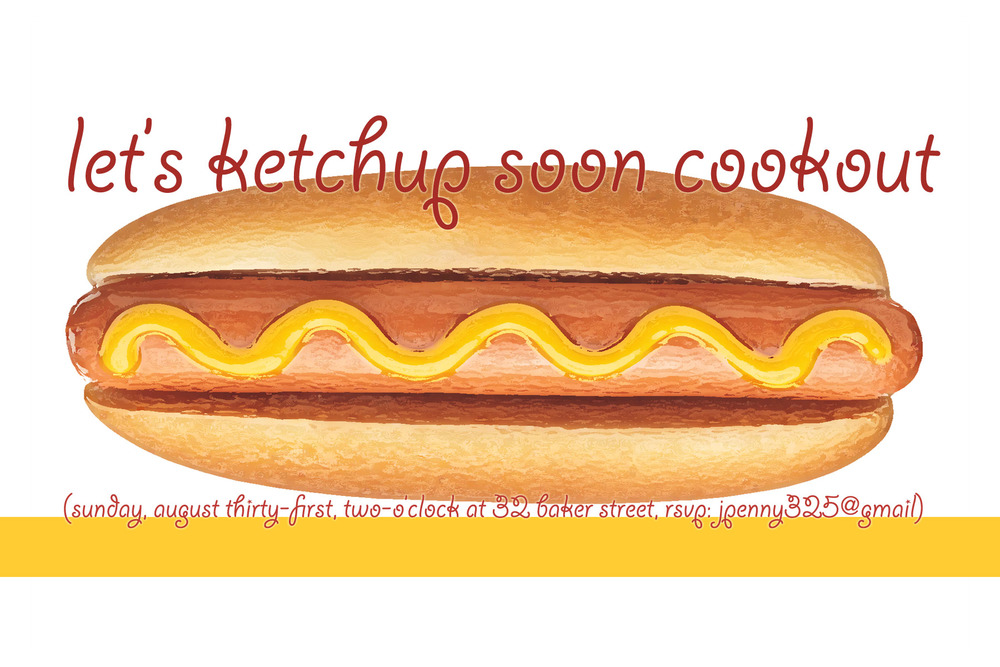 Let's Ketchup soon invitation, digital, 2013.