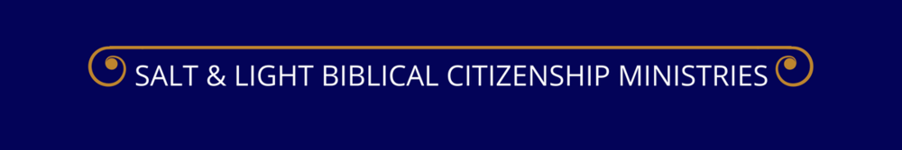 SALT & LIGHT BIBLICAL CITIZENSHIP MINISTRIES.png