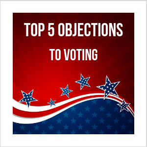 2018 Top 5 Objections to Voting.png