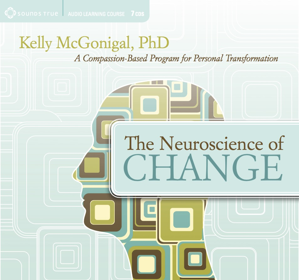 The Neuroscience of Change: A Compassion-Based Program for Personal Transformation (6 lectures, 6 self-reflections, & 6 guided meditations)