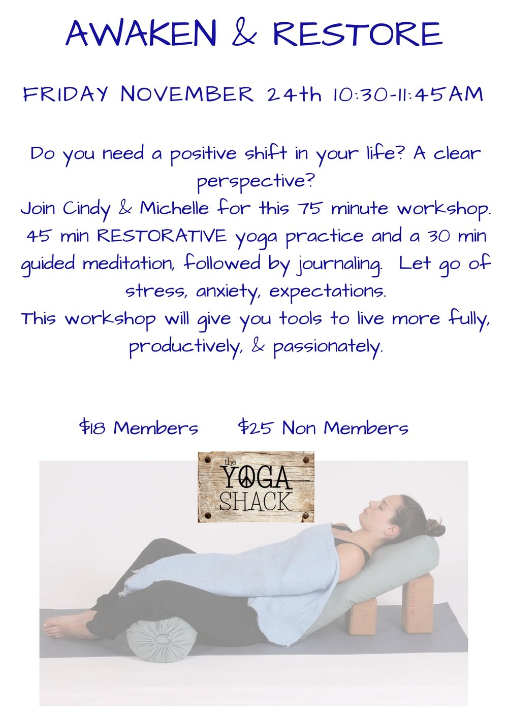 Join Cindy & Michelle for this 90 minute transformational workshop. RESTORATIVE yoga practice where you can let go of stress, an.jpg