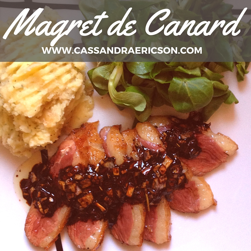 Magret de Canard RECIPE CASSANDRA ERICSON RESTAURANT CONSULTANT.jpg