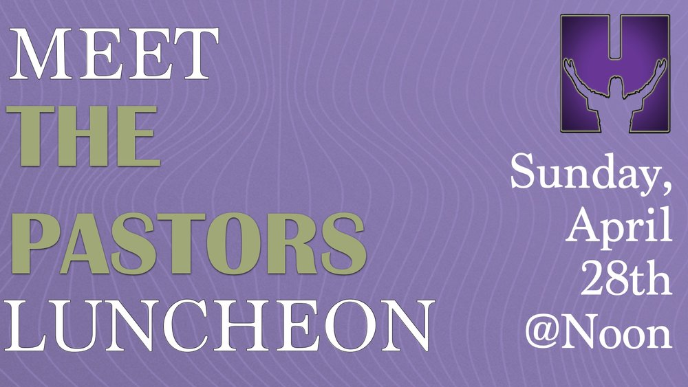 Meet The Pastors - We buy you lunch! For new comers to connect with the pastors and to get to know more about what Heritage Church is all about! Sunday, April 28th. Please sign up at the information table at church.