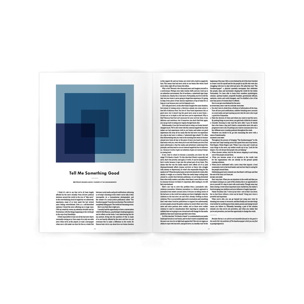Editorial Feature. Art Direction.  Graphic design and layout design by  Alyssa Yuhas . I drew from Josef Albers' squares as a take on rectangular piles of printed newspapers to represent a new take on news — the  Goodnewspaper , founded by Branden Harvey.