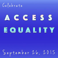 Celebrate Access Equality September 26, 2015