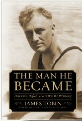 Book cover of The Man He Became, with photo of a young Franklin Roosevelt.