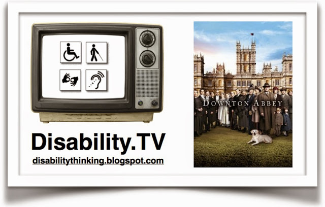 Disability.TV logo on left, Downton Abbey poster on right