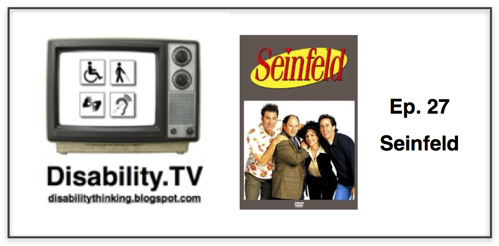 Disability.TV Ep. 27, with Seinfeld poster