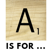 A is for …