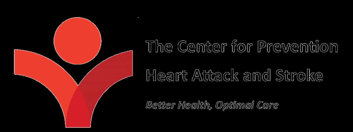 The Center For Prevention Heart Attack and Stroke