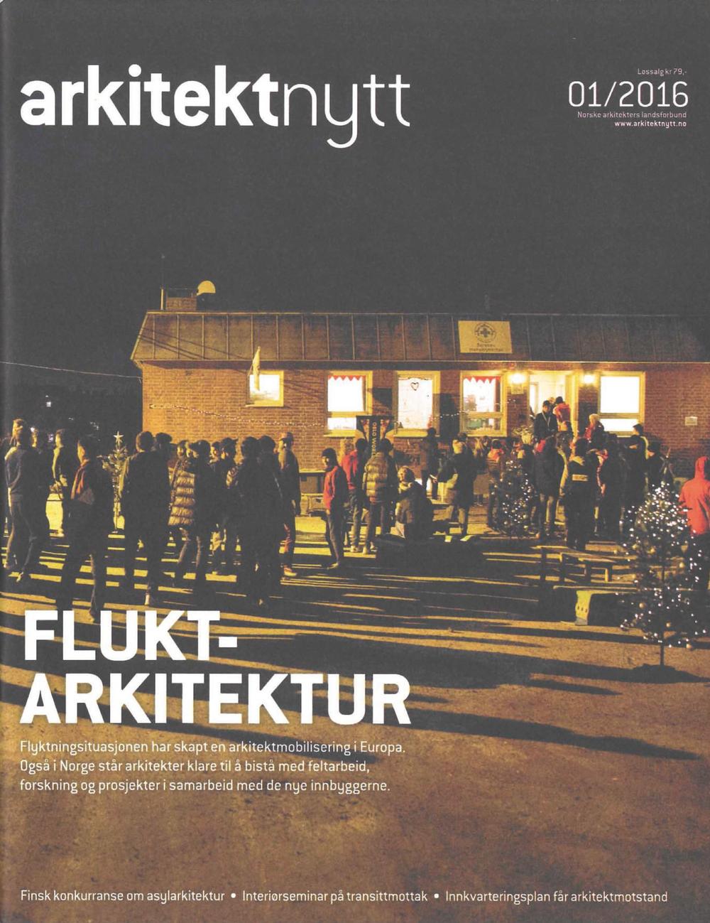 """ARTICLE ABOUT MAKERSHUB WORKSHOP, January 2016:  """"Ikke bare tak over hodet"""", Arkitektnytt"""