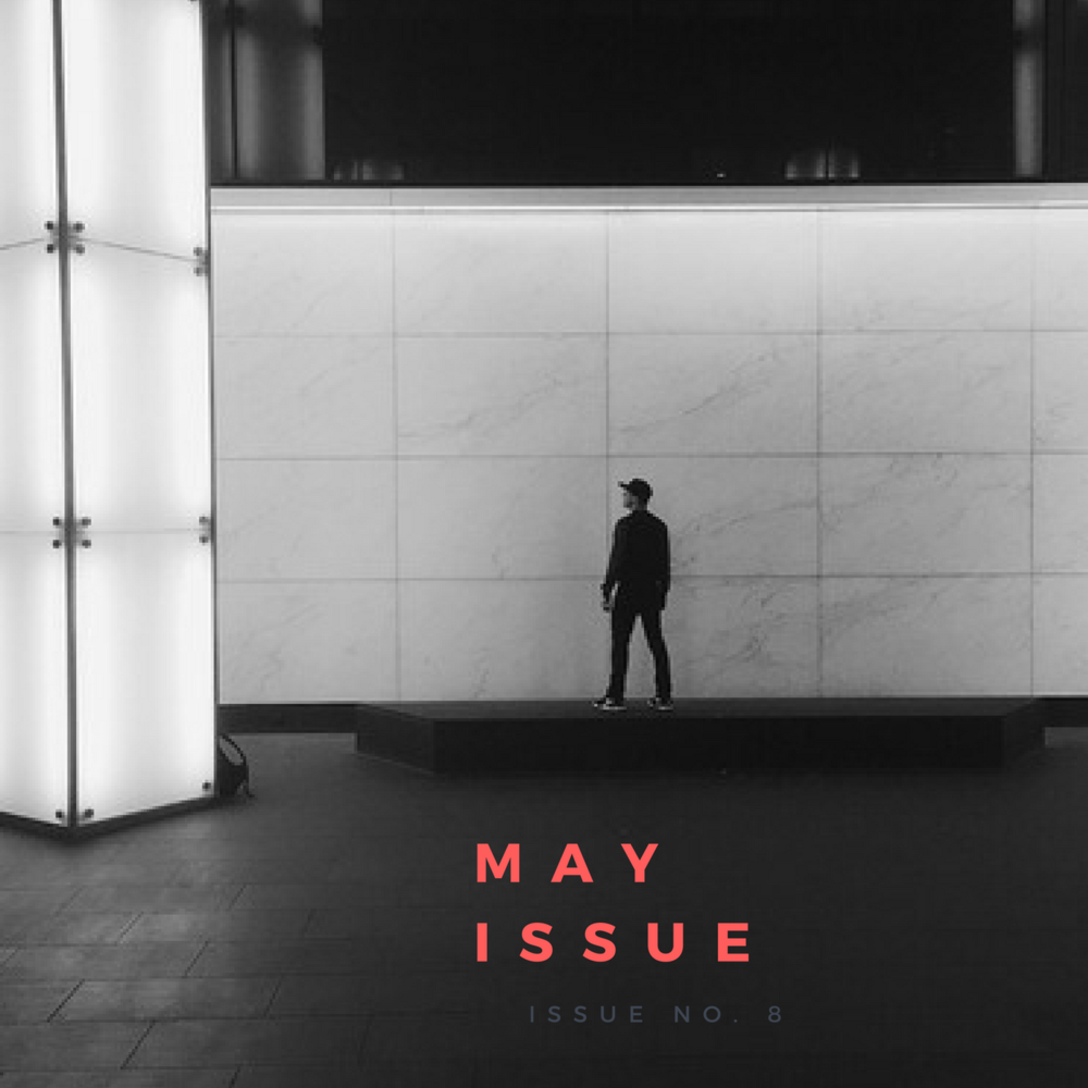 MAY 16 ISSUE    Justin Milhouse    Brynn W. Casey    Matthew Pastula    Quintin Banks    Aime Leon Dore   The New Shade of Black   The Arthouse  Brandon Haynes    Pintrill
