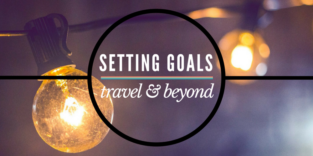 """New Year, New You?"" Being realistic about setting goals is a big way to ensure that you actually achieve them- whether they're travel, business, fitness, or whatever!"