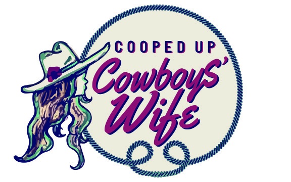 cooped up cowboys' wife