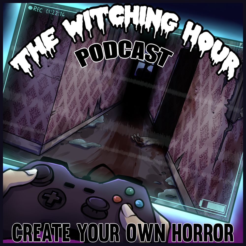 the_witching_hour_podcast_ep22_foundfootage_horror_videogames