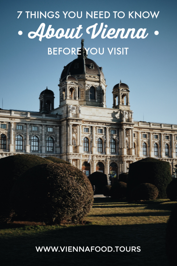 7 Important Facts You Need To Know About Vienna Before You Arrive