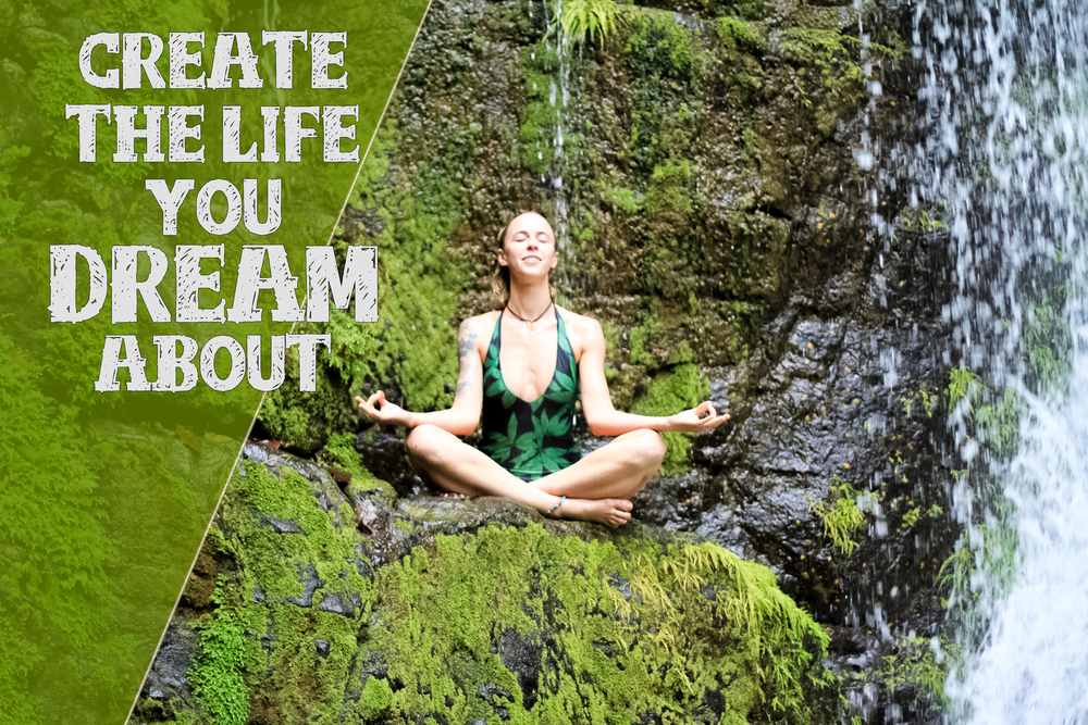 Create the life you dream about2.jpg