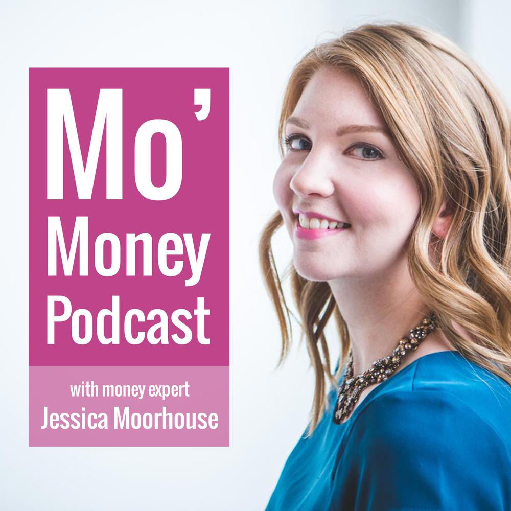 7. Mo' Money - with Jessica Moorhouse