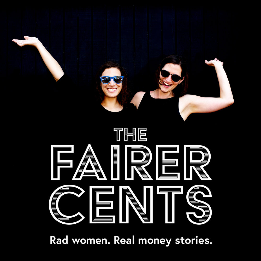 5. The Fairer Cents - Rad women. Real money stories