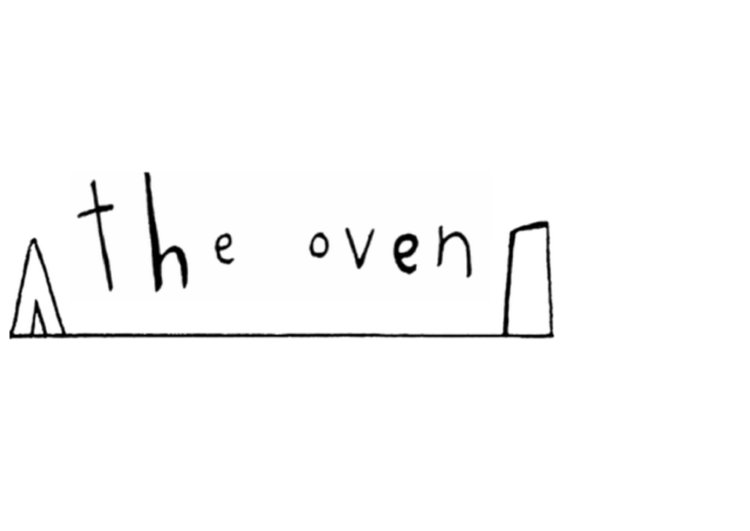 >>> the oven <<<