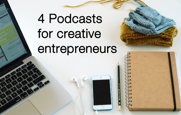 4 Podcasts for creative entrepreneurs from frogginette.com.