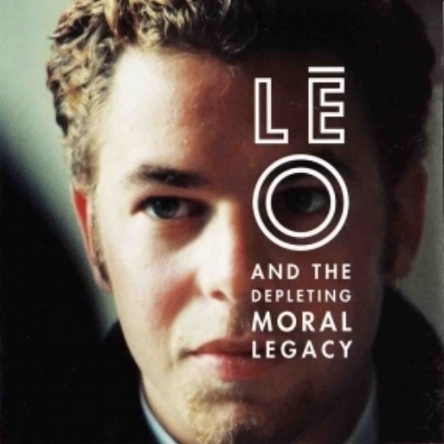 Leo and the Depleting Moral Legacy
