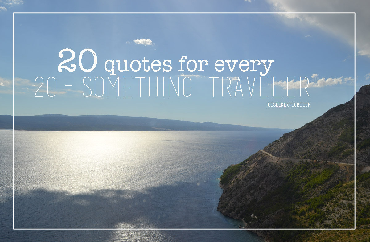20 quotes for every 20-something traveler