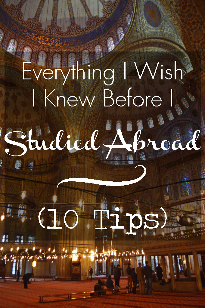 Everything I Wish I Knew Before I Studied Abroad