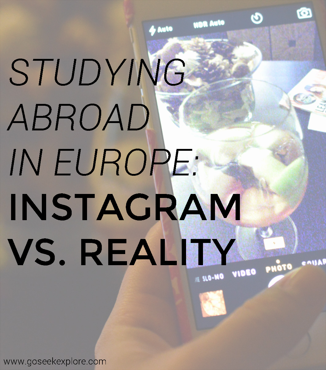Studying Abroad in Europe Instagram vs. Reality