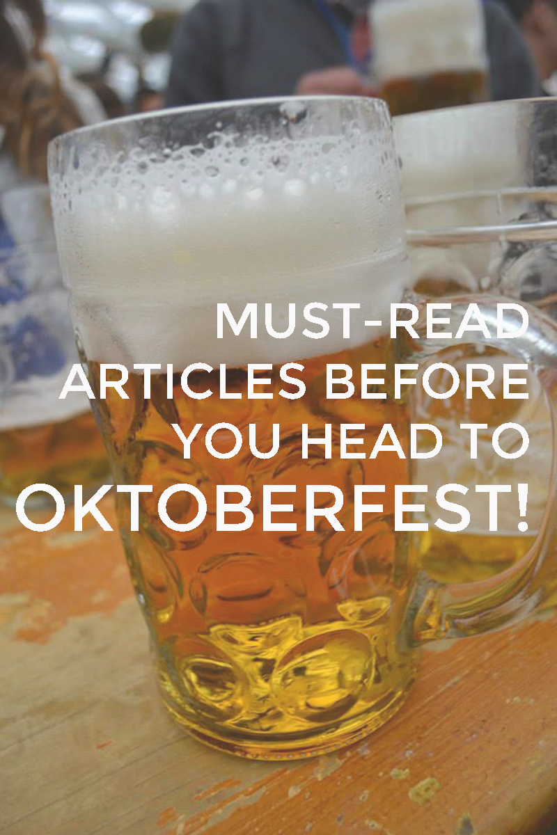 Must-read Articles Before Your Head To Oktoberfest